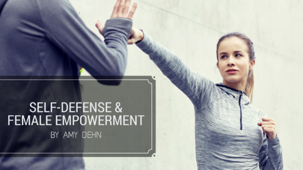 Self Defense & Female Empowerment