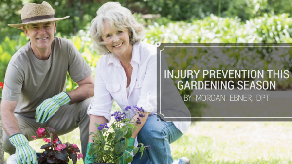 Injury Prevention This Gardening Season